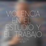 Violencia en el Estudio y el trabajo